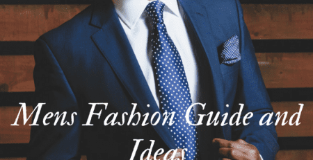 Men's Fashion Guide and Ideas