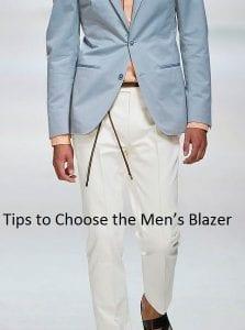 Tips to Choose the Men's Blazer